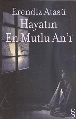 HAYATIN EN MUTLU AN'I